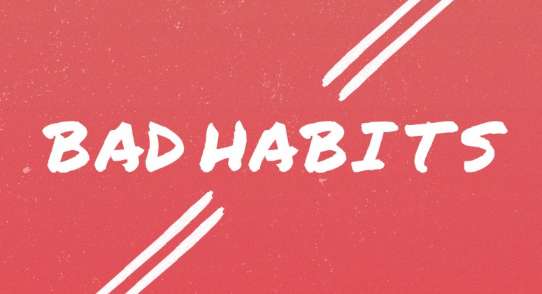 5 No-Cost Ways to Kick Your Bad Habits to The Curb