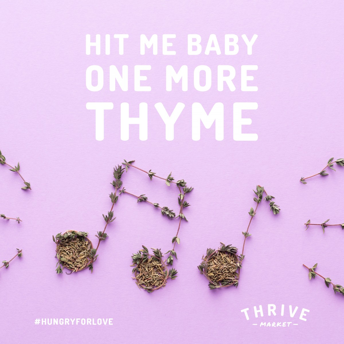 Hit Me Babe One More Thyme