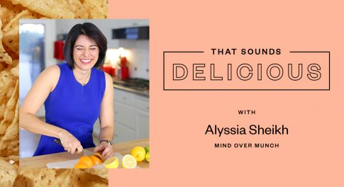 Practicing Mindful Eating with Alyssia Sheikh of Mind Over Munch