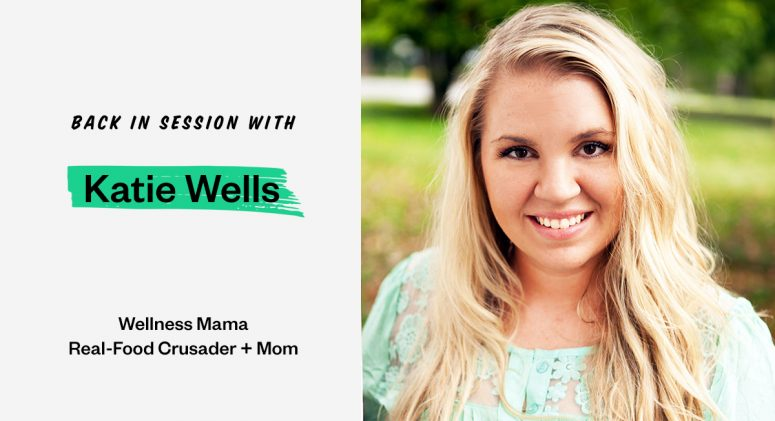 Easy Back to School Hacks with Katie Wells of Wellness Mama