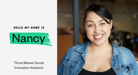 Startup Stories: Q&A With Thrive Market Goods Innovation Assistant Nancy Ibarra