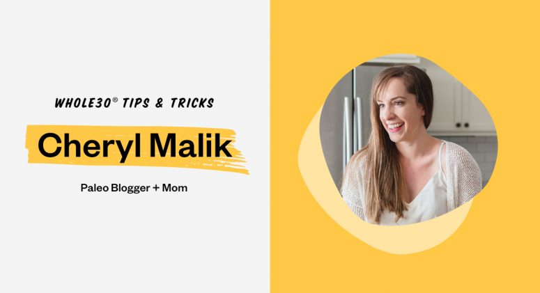 How to Stay Motivated on Whole30 With Cheryl Malik of 40Aprons