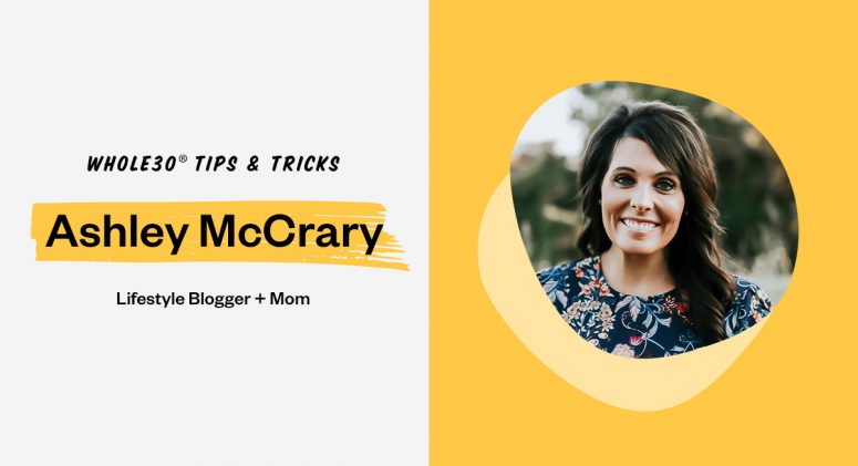 The Whole30 Snacks You Need with Ashley McCrary