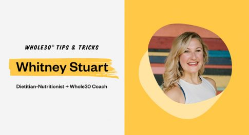 How to Feel Fulfilled on Whole30 with Whitney Stuart