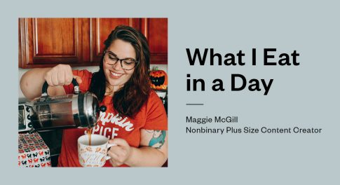 Maggie McGill's Advice for Plant-Based Intuitive Eating